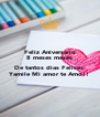 Feliz Aniversario 8 meses meses  De tantos dias Felices  Yamile Mi amor te Amo!! - Personalised Poster A4 size