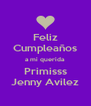 Feliz Cumpleaños a mi querida Primisss Jenny Avilez - Personalised Poster A4 size