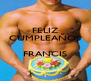 FELIZ CUMPLEAÑOS  FRANCIS  - Personalised Poster A4 size