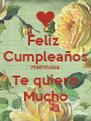 Feliz  Cumpleaños Hermosa Te quiero Mucho - Personalised Poster A4 size