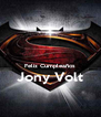 Feliz Cumpleaños Jony Volt  - Personalised Poster A4 size