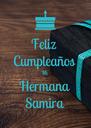 Feliz  Cumpleaños Mi Hermana Samira - Personalised Poster A4 size