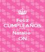 Feliz CUMPLEAÑOS Prima  Natalie  ON - Personalised Poster A4 size