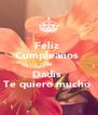 Feliz  Cumpleaños  Tia  Dadis  Te quiero mucho  - Personalised Poster A4 size