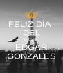 FELIZ DÍA  DEL PADRE EDGAR GONZALES - Personalised Poster A4 size