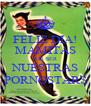FELIZ DIA! MAMITAS POR SER NUESTRAS PORNOSTARS - Personalised Poster A4 size