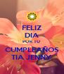 FELIZ DIA POR TU  CUMPLEAÑOS TIA JENNY - Personalised Poster A4 size