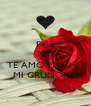 Feliz Mes Mi amor TE AMO MUCHO MI GRUÑONA - Personalised Poster A4 size