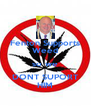 Fenton Supports Weed so we DONT SUPORT HIM - Personalised Poster A4 size