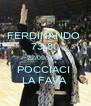 FERDINANDO  73-80 22/09/2012 POCCIACI  LA FAVA  - Personalised Poster A4 size