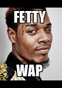 FETTY  WAP  - Personalised Poster A4 size