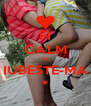 FI CALM SI IUBESTE-MA * - Personalised Poster A4 size