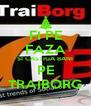 FI PE FAZA SI CASTIGA BANI PE TRAIBORG - Personalised Poster A4 size