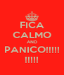 FICA CALMO AND PANICO!!!!! !!!!! - Personalised Poster A4 size