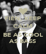 FIEN, KEEP CALM AND BE AS COOL AS BASS - Personalised Poster A4 size