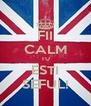 FII CALM TU ESTI SEFUL! - Personalised Poster A4 size