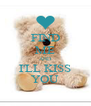FIND ME AND I'LL KISS YOU - Personalised Poster A4 size