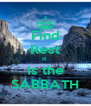 Find Rest It  Is the SABBATH - Personalised Poster A4 size