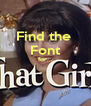 Find the  Font for...   - Personalised Poster A4 size