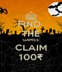 FIND  THE GAMES CLAIM 100₹ - Personalised Poster A4 size