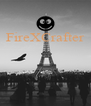 FireXCrafter     - Personalised Poster A4 size
