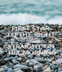 FIRST STAR TO THE RIGHT AND STRAIGHT ON 'TILL MORNING - Personalised Poster A4 size