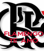 FLAMENGO   TE  AMO - Personalised Poster A4 size