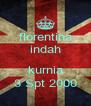 florentina indah  kurnia 3 Spt 2000 - Personalised Poster A4 size