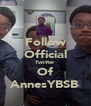 Follow Official Twitter Of AnnesYBSB - Personalised Poster A4 size
