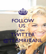 FOLLOW US  ON  TWITTER @TEAMRITANL - Personalised Poster A4 size