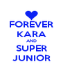FOREVER KARA AND SUPER JUNIOR - Personalised Poster A4 size