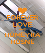 FOREVER LOVE AND HÜMEYRA HÜSNE - Personalised Poster A4 size