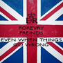 FOREVRY FREINDS CHARLOTTE EVEN WHEN THINGS GO WRONG - Personalised Poster A4 size