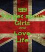 Forget about Girls AND Love Life - Personalised Poster A4 size