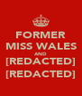 FORMER MISS WALES AND [REDACTED] [REDACTED] - Personalised Poster A4 size