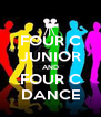 FOUR C JUNIOR AND FOUR C DANCE - Personalised Poster A4 size