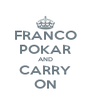 FRANCO POKAR AND CARRY ON - Personalised Poster A4 size