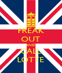 FREAK OUT AND CALL LOTTE - Personalised Poster A4 size