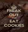 FREAK OUT AND EAT COOKIES - Personalised Poster A4 size