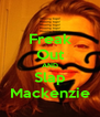Freak Out AND Slap Mackenzie - Personalised Poster A4 size