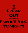 FREAK OUT BECAUSE JENNA'S BACK TONIGHT! - Personalised Poster A4 size