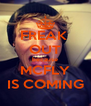 FREAK  OUT because MCFLY IS COMING - Personalised Poster A4 size