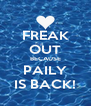 FREAK OUT BECAUSE PAILY IS BACK! - Personalised Poster A4 size