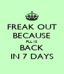 FREAK OUT BECAUSE PLL IS BACK IN 7 DAYS - Personalised Poster A4 size