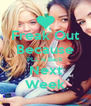 Freak Out Because PLL Is Back Next Week - Personalised Poster A4 size