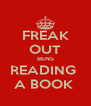 FREAK OUT BENS READING  A BOOK  - Personalised Poster A4 size
