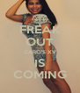 FREAK OUT CARO'S XV IS COMING - Personalised Poster A4 size