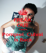 FREAK OUT 'cause Pompiel  Culval  Is Back - Personalised Poster A4 size
