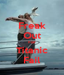 Freak Out For Titanic Fail - Personalised Poster A4 size