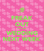 FREAK OUT It's our WEDDING NEXT WEEK - Personalised Poster A4 size